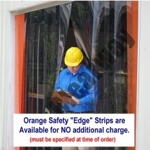 Orange Safety strips are a great visual aid and help to define exactly where the sides of the door are. Helps to prevent accidental jamb contact by forklift, cart,  or pallet jack. Available at No additional charge but must be specified at time of order.